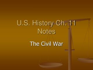 U.S. History Ch. 11 Notes