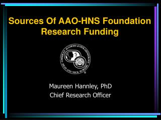Sources Of AAO-HNS Foundation  Research Funding