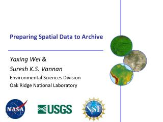 Preparing Spatial Data to Archive