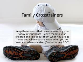 Family Crosstrainers
