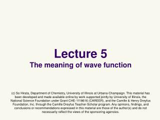 Lecture 5 The meaning  of wave  function