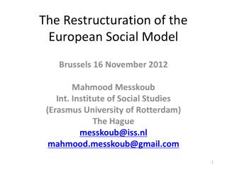 The  Restructuration  of the European  Social  Model