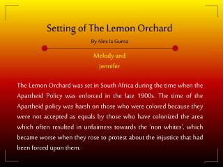 Setting of The Lemon Orchard By Alex la Guma