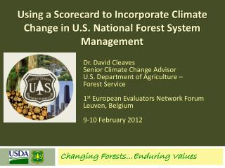 Using a Scorecard to Incorporate Climate Change in U.S. National Forest System Management