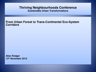 Thriving Neighbourhoods Conference Sustainable  Urban Transformations