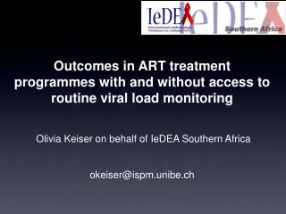 Outcomes in ART treatment programmes with and without access to routine viral load monitoring