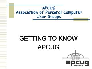 APCUG Association of Personal Computer  User Groups