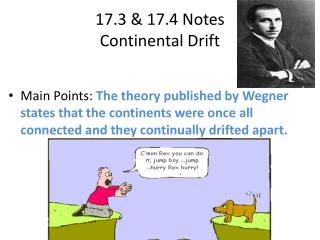 17.3 & 17.4 Notes Continental  Drift