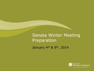 Senate Winter Meeting Preparation