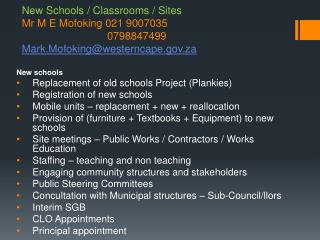 New schools  Replacement of old schools Project ( Plankies ) Registration of new schools