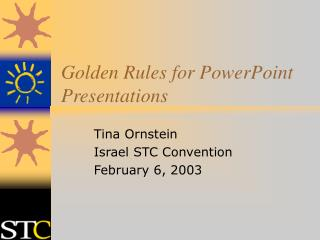 Golden Rules for PowerPoint Presentations