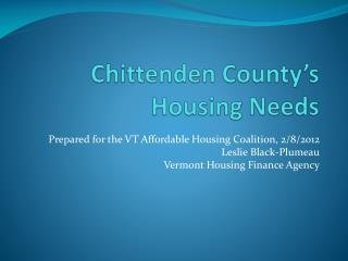 Chittenden County's Housing Needs