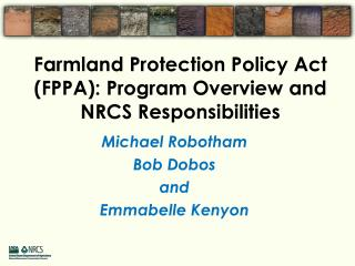 Farmland Protection Policy Act (FPPA): Program Overview and NRCS Responsibilities