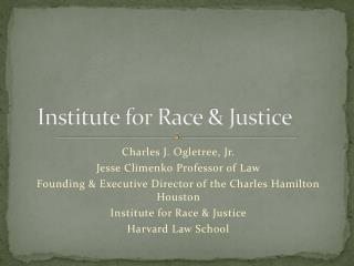 Institute for Race & Justice