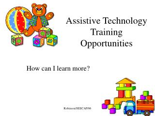 Assistive Technology Training Opportunities