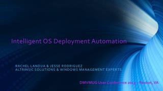 Intelligent OS Deployment Automation