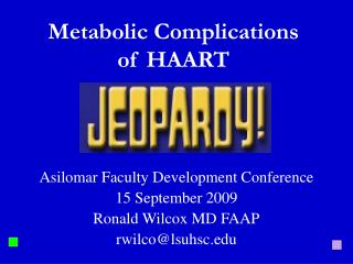 Metabolic Complications of HAART