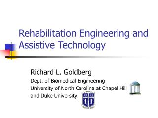 Rehabilitation Engineering and Assistive Technology