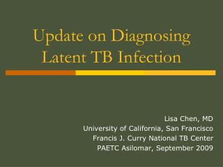 Update on Diagnosing Latent TB Infection