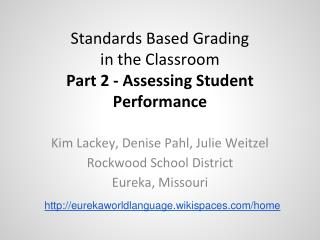Standards Based Grading  in the Classroom Part 2 - Assessing Student Performance