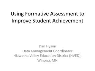 Using Formative Assessment to Improve Student Achievement