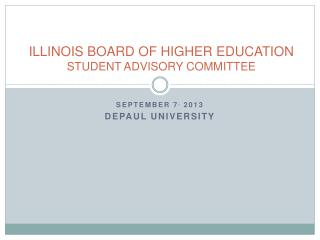 ILLINOIS BOARD OF HIGHER EDUCATION  STUDENT ADVISORY COMMITTEE
