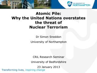 Atomic Pile: Why the United Nations overstates the threat of Nuclear Terrorism