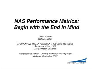 NAS Performance Metrics: Begin with the End in Mind