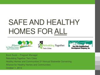 Safe and Healthy Homes for  All