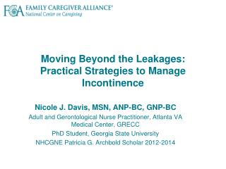 Moving Beyond the Leakages: Practical Strategies to Manage Incontinence