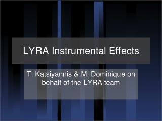 LYRA  Instrumental Effects