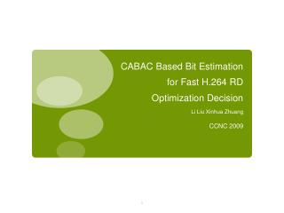 CABAC Based Bit Estimation for Fast H.264 RD Optimization Decision