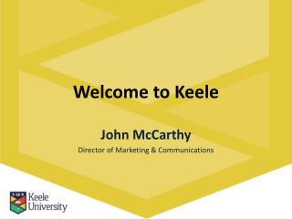 Welcome to  Keele