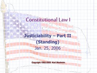 Justiciability – Part II (Standing) Jan. 25, 2006