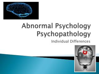 Abnormal Psychology Psychopathology