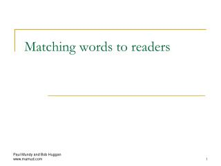 Matching words to readers