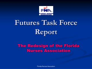 Futures Task Force Report