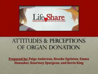 Attitudes & Perceptions of Organ Donation
