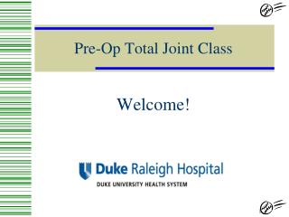 Pre-Op Total Joint Class