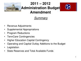 2011 – 2012 Administration Budget  Amendment
