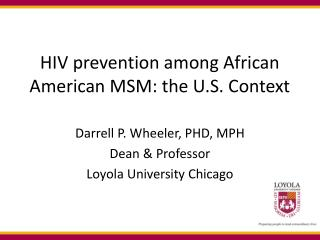 HIV prevention among African American MSM: the U.S. Context