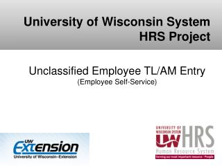 Unclassified Employee TL/AM Entry ( Employee Self-Service)