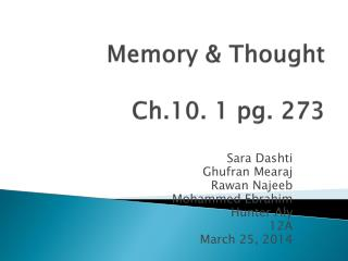 Memory & Thought Ch.10. 1 pg. 273
