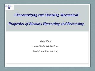 Characterizing and Modeling Mechanical Properties of Biomass Harvesting and Processing