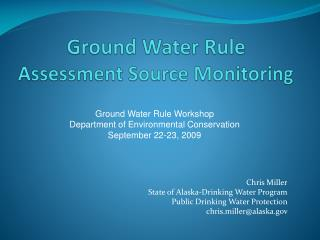Ground Water Rule Assessment Source Monitoring