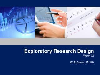 Exploratory Research Design Week 02