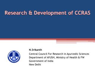 Research & Development of CCRAS