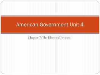 American Government Unit 4