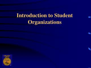 Introduction to Student Organizations