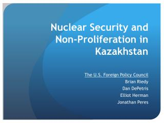 Nuclear Security and  Non-Proliferation in Kazakhstan